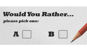Would You Rather? – Romance Writers Weekly